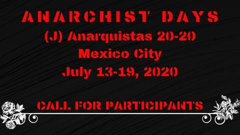Invitation to Week of Anarchist Activity in Mexico City July 2020