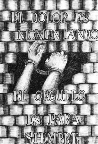 "Drawing by Mónica: ""PAIN IS MOMENTARY, PRIDE LASTS FOREVER"""