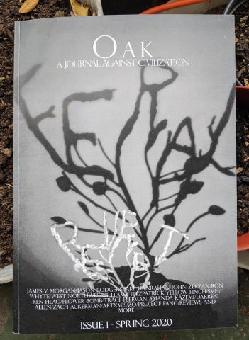 Announcing issue #1 of Oak: A Journal Against Civilization