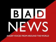 January 2019 B(A)DNews: Angry Voices From Around The World