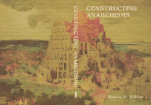 Constructing an Anarchism: An-Archy