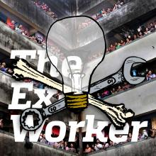 The Ex-worker #76: Anarchist Nurses Speak Out on Survival and Resistance