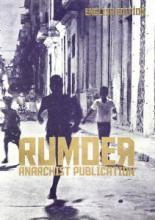 New anarchist publication RUMOER #1 out now